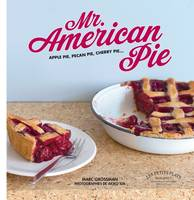 Mr American Pie, apple pie, pecan pie, cherry pie