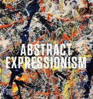 ABSTRACT EXPRESSIONISM /ANGLAIS