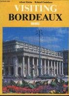 VISITING BORDEAUX.
