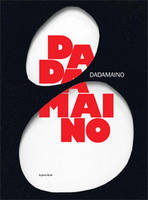 Dadamaino, [exposition, Dijon, le Consortium, Centre d'art contemporain, 3 mai-29 septembre 2013]