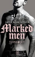 Marked men / Jet / Fantasme