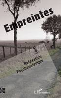 Empreintes, Relaxation psychanalytique