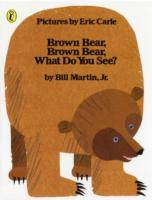 Brown Bear, Brown Bear, What Do You See?, Livre