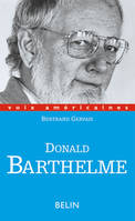 Donald Barthelme, critique de la vie quotidienne