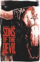 Sons of the devil - Tome 01, Le culte de sang