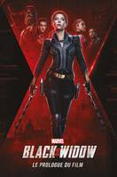 Black Widow: Le prologue du film
