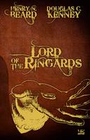 10 ANS -10 ROMANS -10 EUROS, tome: Lord of the Ringards
