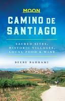 Moon Camino de Santiago, Sacred Sites, Historic Villages, Local Food & Wine