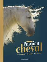 Passion cheval / l'encyclo, L'encyclo