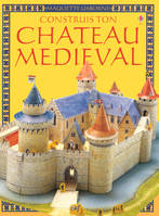CONSTRUIS TON CHATEAU MEDIEVAL