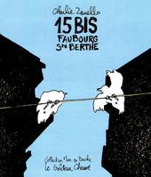 15 bis faubourg Ste Berthe