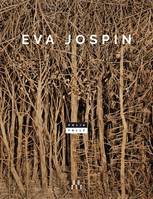 EVA JOSPIN. Folie/Folly