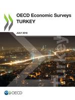 OECD Economic Surveys: Turkey 2018