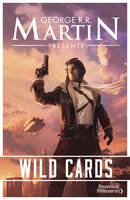 Wild Cards, Tome 1 :