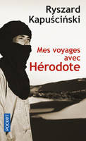MES VOYAGES AVEC HERODOTE