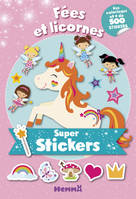 Super Stickers ! - Fées et licornes