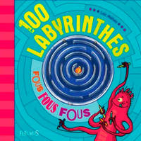 LABYRINTHES FOUS