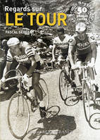 Regards sur le Tour de France