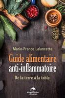 Guide alimentaire anti-inflammatoire, De la terre à la table