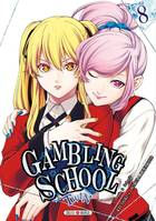 8, Gambling School Twin T08