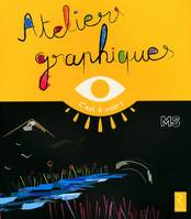 Ateliers graphiques, MS