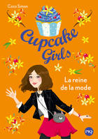 Cupcake Girls - tome 2, La Reine de la mode
