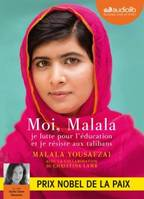 Moi, Malala, Livre audio 1 CD MP3