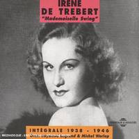 Irene De Trebert Integrale 1938 1946 Sur Double Cd Audio