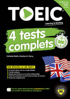 TOEIC / quatre tests complets : listening-reading