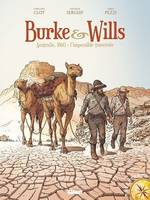 Burke & Wills, Australie, 1860 : l'impossible traversée