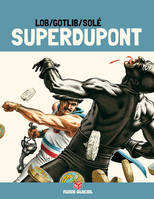SUPERDUPONT T3 (EDITION 40 ANS)