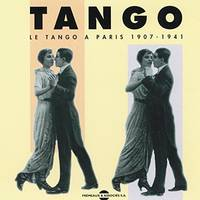 LE TANGO A PARIS 1907 1941 SUR DOUBLE CD AUDIO