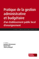 PRATIQUE DE LA GESTION ADMINISTRATIVE ET FINANCIERE D'UN ETABLISSEMENT PUBLIC LOCAL D'ENSEIGNEMENT (