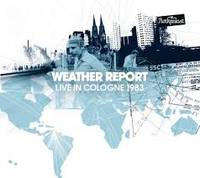 Live In Cologne, 1983 / Weather Report