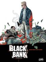 1, Black Bank T01, Business clan