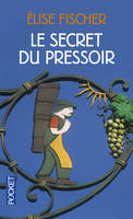 Le secret du pressoir - Elise FISCHER