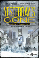 Yesterday's gone - saison 1 - T3