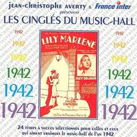 LES CINGLES DU MUSIC-HALL ANNEE 1942 CD AUDIO SELE