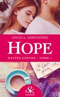 Nattés Coffee, Hope, T1