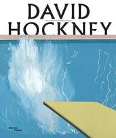 David Hockney,  Catalogue officiel de l'exposition, Paris, Centre Pompidou, du 21 juin au 23 octobre 2017