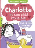 Charlotte et son chat invisible, Tome 06, Vive la fête foraine !