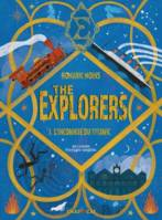 THE EXPLORERS : L'INCONNUE DU TITANIC