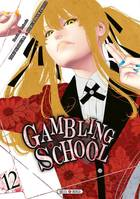 12, Gambling School T12
