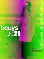 Joseph Beuys Beuys 2021 100 years of Joseph Beuys /anglais