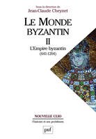 L'Empire byzantin (641-1204), Volume 2, L'Empire byzantin (641-1204)