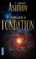 PRELUDE A FONDATION - TOME 1 - VOL01