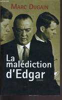 LA MALEDICTION D'EDGAR., roman