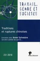 Traditions et ruptures chinoises, Traditions et ruptures chinoises