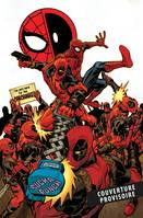 Marvel Legacy : Spider-Man / Deadpool T02