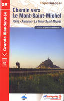 Chemin vers le Mont-Saint-Michel / Paris, Alençon, le Mont-Saint-Michel : plus de 30 jours de randon